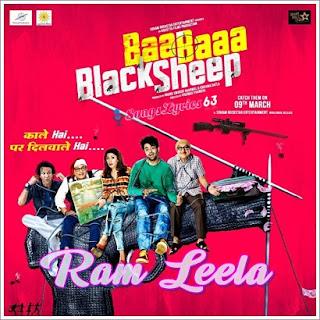 Ram Leela Song Lyrics Baa Baaa Black Sheep [2018]
