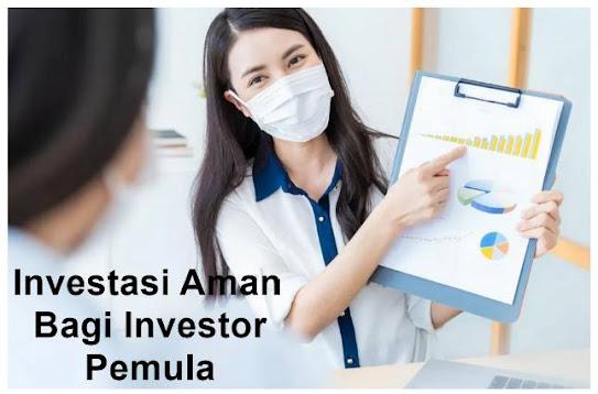 Investasi Aman Bagi Investor