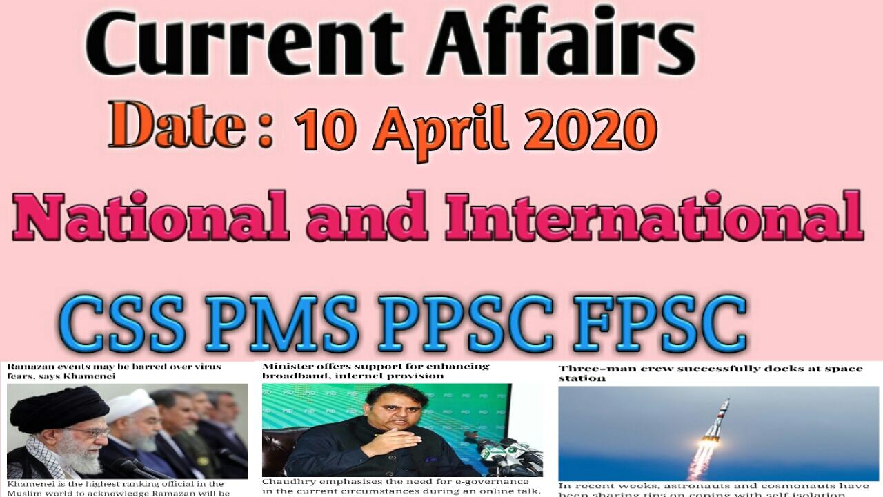 Current Affairs 10 April 2020