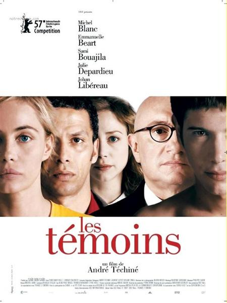 Los Testigos - Les Témoins - Pelicula - Francia - 2007