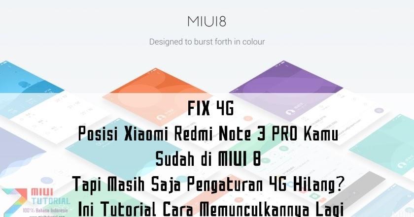 FIX 4G: Posisi Xiaomi Redmi Note 3 PRO Kamu Sudah di MIUI