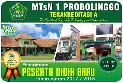 PPDB MTsN 1 Probolinggo Tahun Ajaran 2017/2018