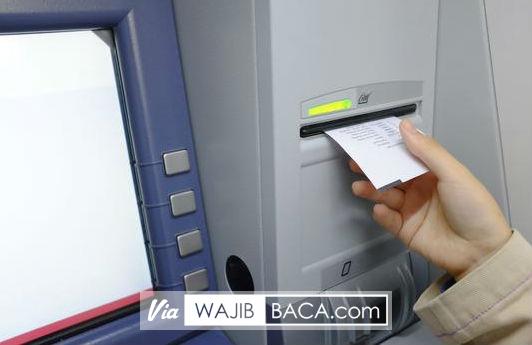 Sebaiknya Anda Jangan Pernah Mengambil Struk di ATM, Jika Tidak Ingin Terkena Dampak Mengerikan Ini!