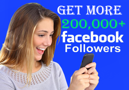 How to get 200000 follower on Facebook page in one month?, Increase your facebook page follower