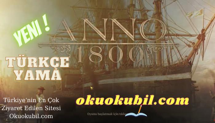 Anno 1800 Complete Edition Türkçe Yama Son Sürüm ve Kurulum 2021