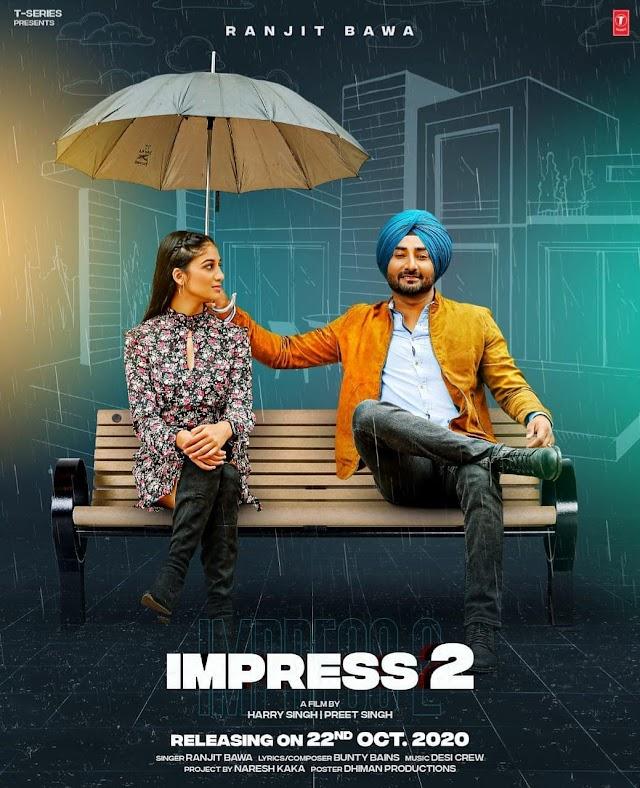 Impress 2 Ranjit Bawa - Song Lyrics