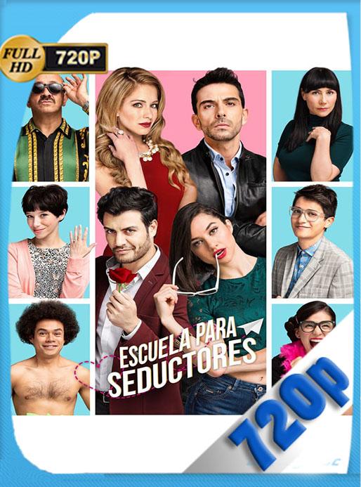 Escuela para seductores (2020) 720p HD Latino [Google Drive] Tomyly