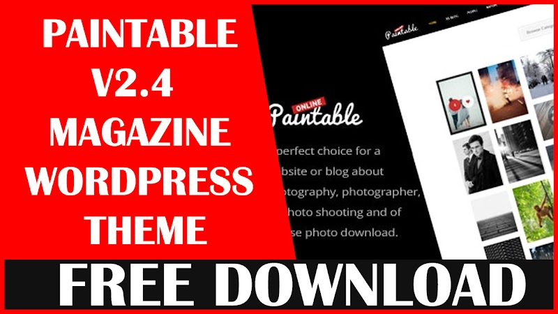 PAINTABLE V2.4 – PHOTOGRAPHY AND BLOG / PHOTOS DOWNLOAD WORDPRESS THEME