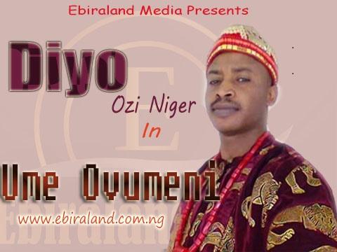 Ebira Music: Diyo Ozi Niger - 2008 Album Download For Free