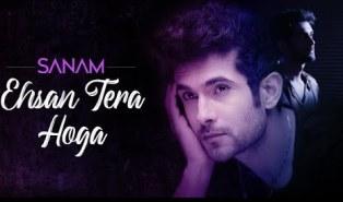 Ehsan Tera Hoga Lyrics - Sanam