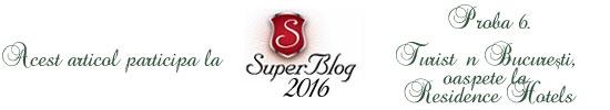 http://super-blog.eu/2016/10/13/proba-6-turist-in-bucuresti-oaspete-la-residence-hotels/