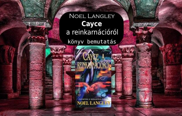 Edgar Cayce a reinkarnációról könyv bemutatás
