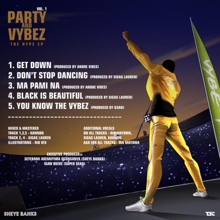 [EP] Sheye Banks – Party & Vybez, Vol.1 #Arewapublisize