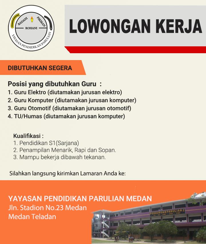 Loker Medan Terbaru Agustus 2020 Di Yayasan Parulian Medan Medanloker Com Lowongan Kerja Medan