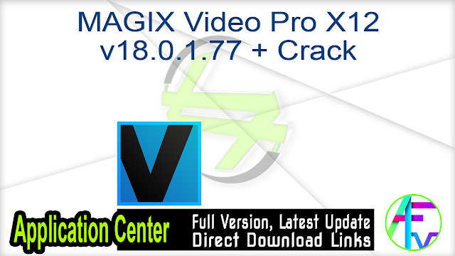 MAGIX Video Pro X12 v18.0.1.77 + Crack