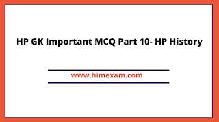 HP GK Important MCQ Part 10- HP History