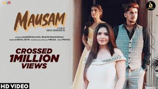 Mausam Lyrics Anshul Seth ft Sameeksha Sud x Bhavin Bhanushali