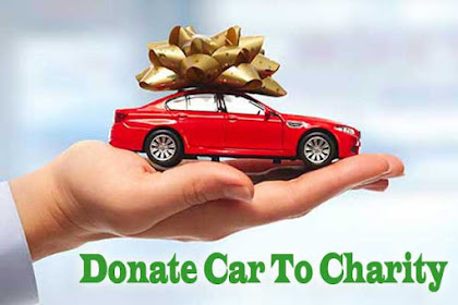 Donate Cars To Charity To Serve The Humanity And Earn Benefits At The Same Time
