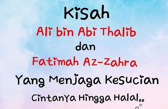 Kisah Cerita Cinta Ali bin Abi Thalib