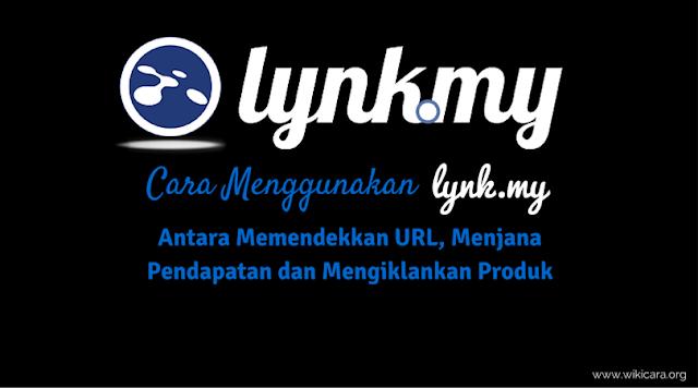 Contest Review Lynk.my 2015, Contest Review Link.my, Cara Menggunakan Lynk.my : Antara Memendekkan URL, Menjana Pendapatan dan Mengiklankan Produk