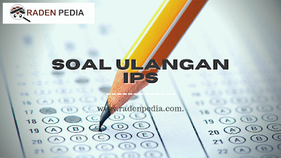 Latihan Soal IPS Kelas 3 - www.radenpedia.com