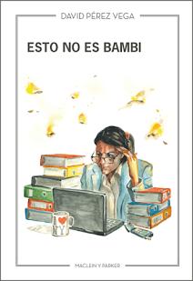 NOVELA: ESTO NO ES BAMBI