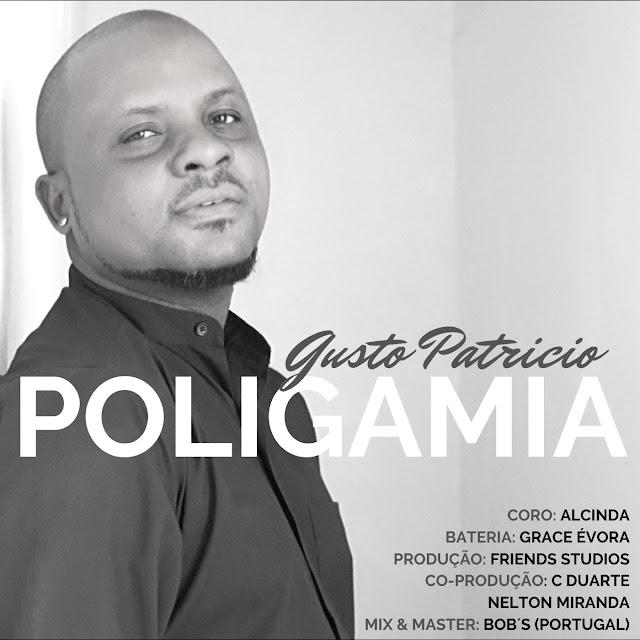 Gusto Patrício - Poligamia (Prod. Friends Studios)