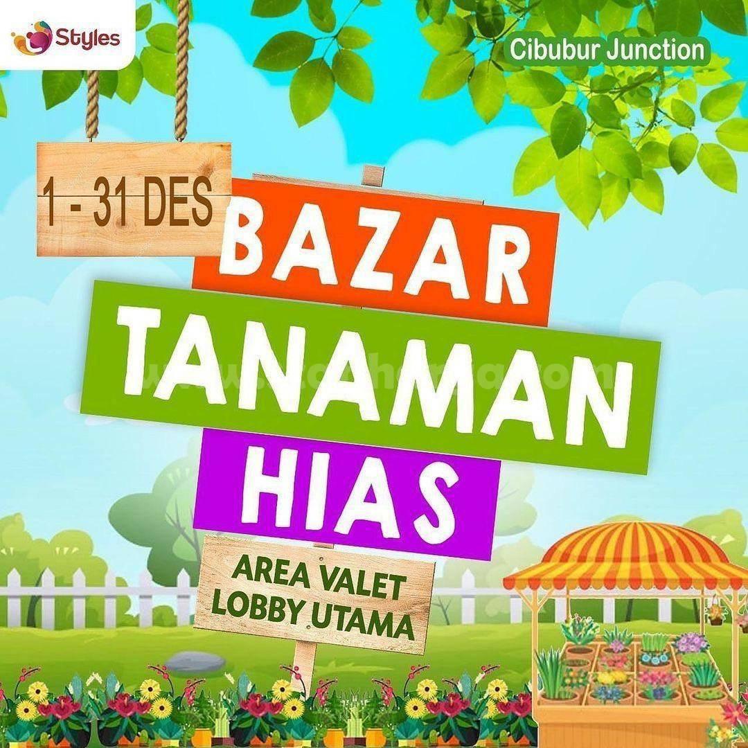 CIBUBUR JUNCTION Present Event BAZAAR TANAMAN HIAS