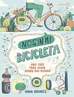 No sin mi bicicleta- Anna Brones