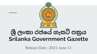 Sri Lanka Government Gazette 2021 June 11