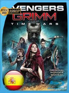 Las Vengadoras de Grimm: Tiempos de guerra 2018HD [1080p] Castellano [GoogleDrive]