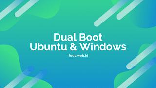 Belajar Ubuntu Pemula - Tutorial Cara Install Dual Boot Ubuntu Dan Microsoft Windows
