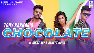 Chocolate चॉकलेट Lyrics in Hindi - Tony Kakkar