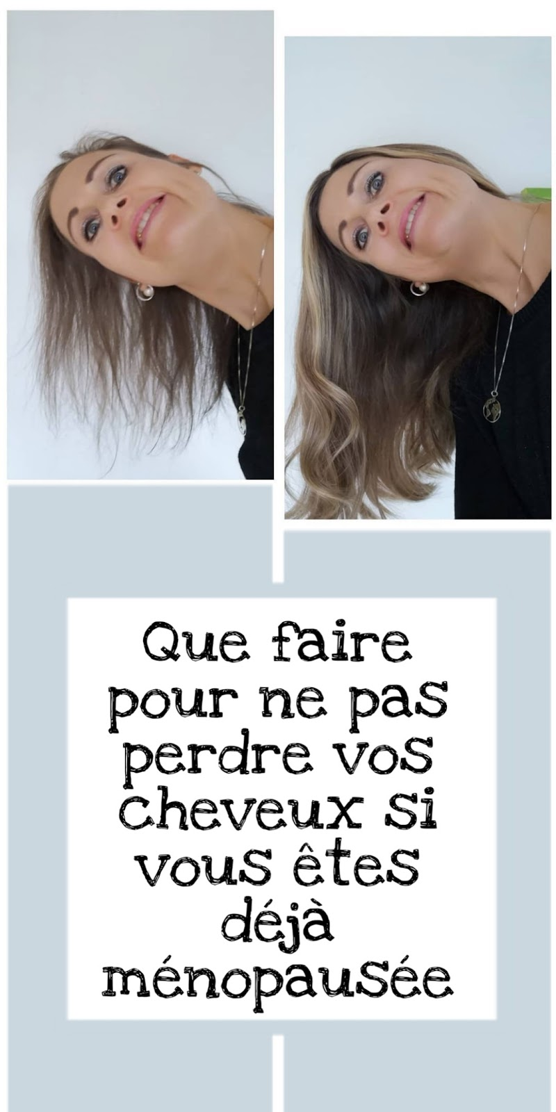Que faire pour ne pas perdre vos cheveux si vous êtes déjà ménopausée