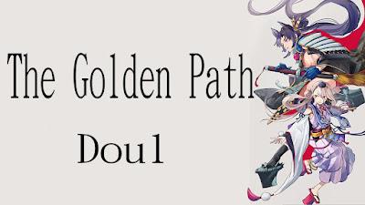 Fate/Grand Order『The Golden Path』  Doul Lyrics