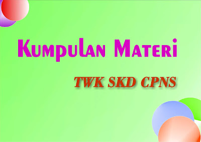 Materi Pilar Negara ( NKRI ) TWK SKD CPNS