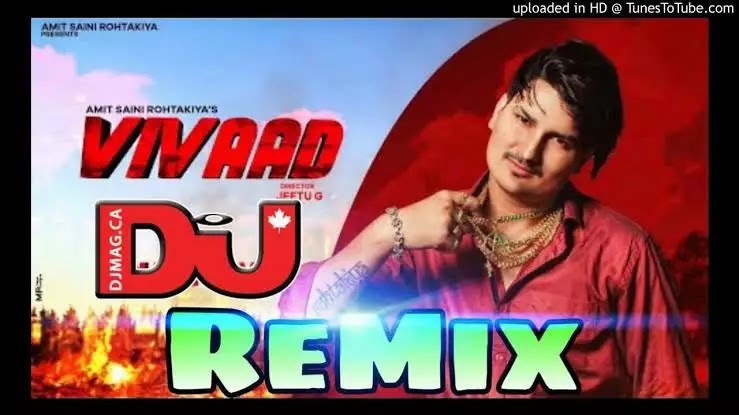 Vivaad Dj Remix Song by Amit Saini Rohtakiya
