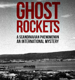 Ghost Rockets Documentary – A Review