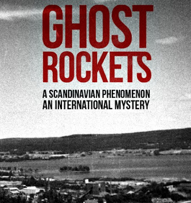 GHOST ROCKETS: UFO-Sweden Initiates Crowd Sourcing Project To Help Solve Mystery