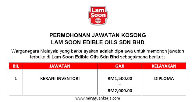 Kerani Inventori - Lam Soon Edible Oils Sdn Bhd