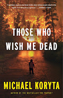 http://j9books.blogspot.com/2015/01/michael-koryta-those-who-wish-me-dead.html