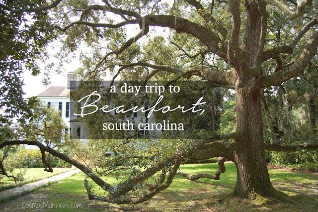 A Day Trip to Beaufort, South Carolina: What to See and Do | CosmosMariners.com