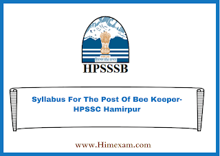 Syllabus For The Post Of Bee Keeper-HPSSC Hamirpur