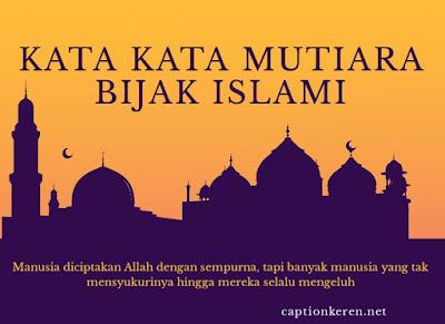 kata-kata mutiara bijak islami untuk motivasi hidup