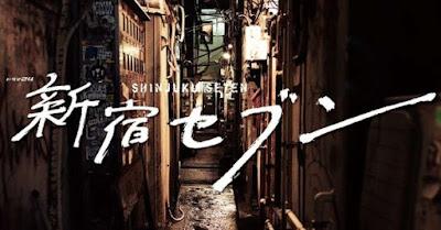 Sinopsis Shinjuku Seven (2017) - Serial TV Jepang