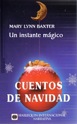 Mary Lynn Baxter - Un Instante Mágico