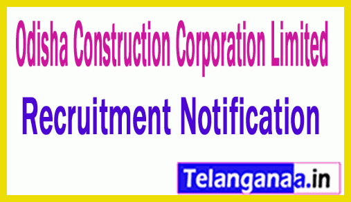 Odisha Construction Corporation Limited OCCL Recruitment Notification