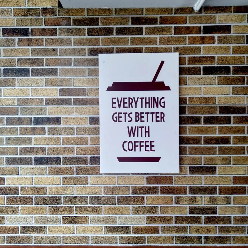 Everything Gets Better With Coffee