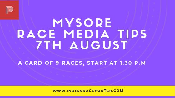 Mysore Race Media Tips 7th August