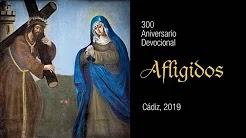 Documental del 300 Aniversario Devocional de los Afligidos de Cádiz